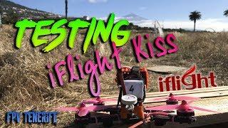 IFlight Kiss FC+OSD+PDB Testing - FPV TENERIFE