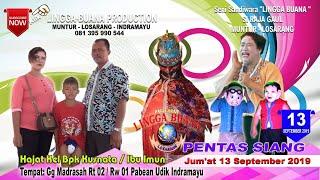 LIVE STREAMING SANDIWARA LINGGA BUANA Pabean Udik, Jum'at 13 September 2019  PENTAS SIANG