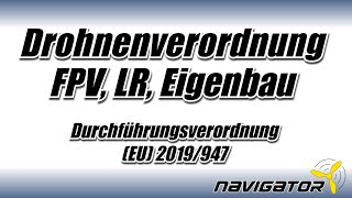 EU Drohnenverordnung Registrierung Drohnenführerschein FPV, Longrange, Eigenbau