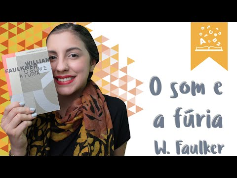 O som e a fúria, de William Faulkner