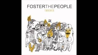 Foster The People - Don't Stop (Color On the Walls) [Free Album Download Link] Torches