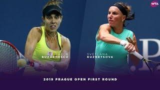 Mihaela Buzarnescu Vs. Svetlana Kuznetsova | 2019 Prague Open First Round | WTA Highlights