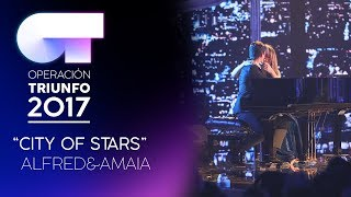 CITY OF STARS - Amaia y Alfred | OT 2017 | OT Fiesta