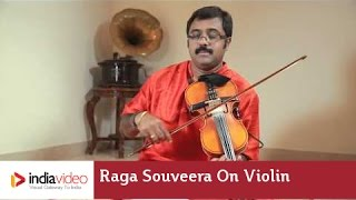 Raga Series - Raga Souveera on Violin by Jayadevan