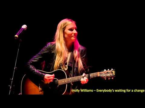 holly williams everybody's looking for a change