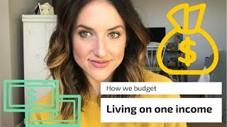 HOW WE BUDGET||LIVING ON ONE INCOME||TAKE CHARGE OF EVERY DOLLAR