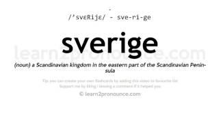 Sverige pronunciation and definition