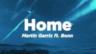Martin Garrix   Home (Lyrics Video) Ft. Bonn