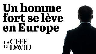 Un homme fort se lève en Europe