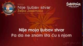 Zelko Joksimovec-Nije Ljubav Stvar  (Serbia)-Eurovision Song Contest 2012-on screen lyrics (HD)