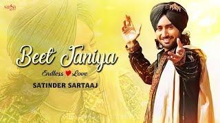 Beet Janiya Ae Ruta Haniya - Satinder Sartaj New Songs