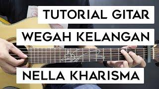 (Tutorial Gitar) NELLA KHARISMA - Wegah Kelangan   Mudah Dan Cepat Dimengerti Untuk Pemula