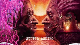 Young Thug - Stupid/Asking [Official Audio]