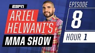 Demetrious Johnson, Marlon Moraes, Curtis Blaydes [Ep. 8/Hour 1] | Ariel Helwani's MMA Show | ESPN