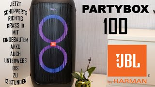 JBL PartyBox 100   Jetzt schepperts richtig Krass!!   Deutsch
