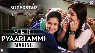 Secret Superstar - Making | Meri Pyaari Ammi | Aamir Khan | Zaira Wasim | Meher Vij | Diwali 2017