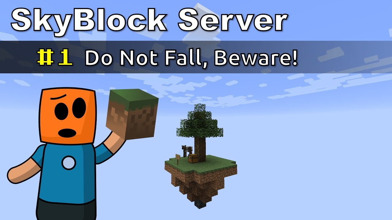 Minecraft SkyBlock ep1 | Do Not Fall, Beware