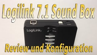LogiLink Dolby 7.1 Sound Box UA0099 Review und Konfigurationshilfe