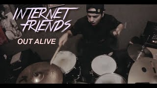 Internet Friends: Out Alive [OFFICIAL VIDEO]