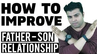 Dad Vs Father: Why Sons Hate Their Fathers? How To Improve Father Son Relation | Veer Vijay Singh
