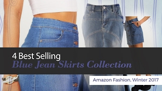 4 Best Selling Blue Jean Skirts Collection Amazon Fashion, Winter 2017