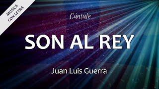 Son al Rey - Juan Luis Guerra