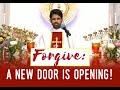 Fr Antony Parankimalil VC - Forgive: a new door is opening!