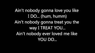 MONICA - AIN'T NOBODY FT. TREACH **(LYRICS ON SCREEN)**