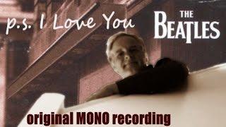 Beatles  P.S. I love You - vocals, bass & guitars