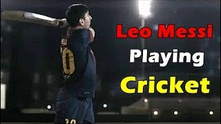 Football Stars Gives Cricket A try : Lionel Messi Liverpool