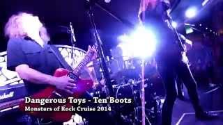 Dangerous Toys - Ten Boots - Monsters of Rock Cruise 2014