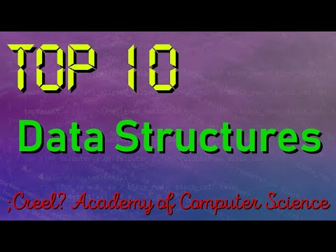 Top 10 Data Structures in Computer Science (Crash Course ...