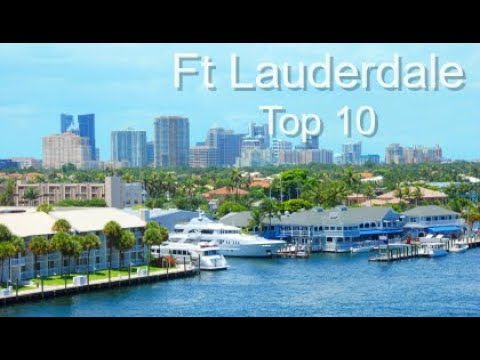 Video Fort Lauderdale Top Ten Things To Do, by Donna Salerno Travel