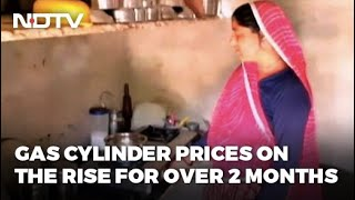 In Rajasthan, Gas Cylinder Prices On The Rise For Over 2 Months
