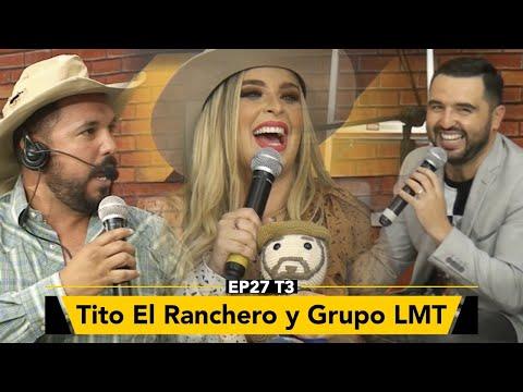 Tito el Ranchero y Grupo LMT en Zona de Desmadre