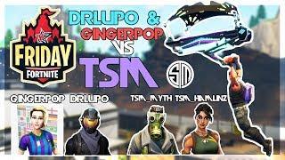 TSM_Myth, TSM_Hamlinz vs DrLupo, Gingerpop 🥊Fortnite Friday🥊 (Fortnite)