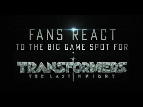 Transformers: The Last Knight (Viral Video 'Extended Look Fan Reactions')