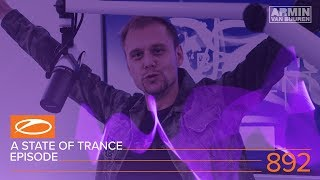A State Of Trance Episode 892 (#ASOT892) – Armin van Buuren