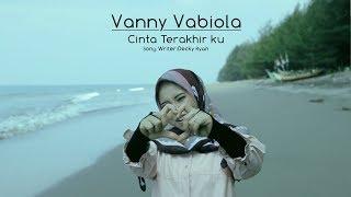 Download lagu Vanny Vabiola Cinta Terakhirku Mp3