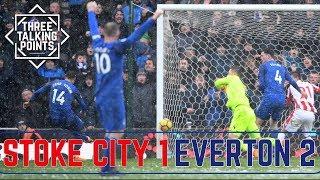 Stoke City 1-2 Everton | Thanks Besiktas for Tosun  | 3 Talking Points