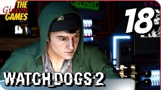 WATCH DOGS 2 ➤ Прохождение #18 ➤ 9l_B_K0cMoCe_!