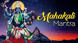 Mahakali Mantra   Kali Puja 2018 Special