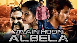 Main Hoon Albela (Manam Kothi Paravai) 2019 New Released Hindi Dubbed Movie | Sivakarthikeyan
