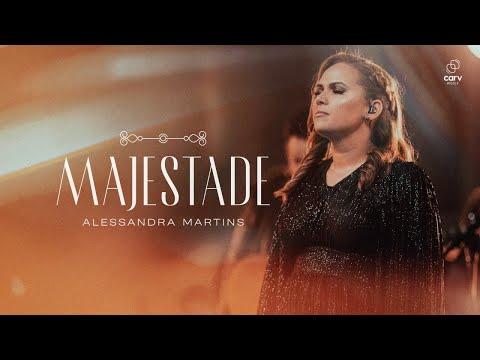 Alessandra Martins - Majestade