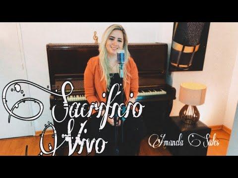 Sacrifício Vivo - Amanda Sales