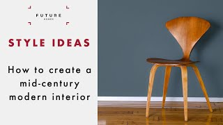 Mid-century Modern: Interior Design Tips