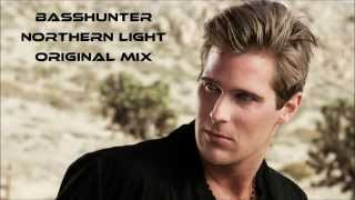 Basshunter - Northern Light (Original Mix)