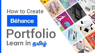How To Create Behance Portfolio | Complete Guide To Behance | Behance Portfolio Tutorial In Tamil