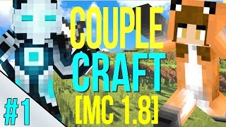 NEW WORLD IN MINECRAFT 1.8 | Couple Craft [Part 1]