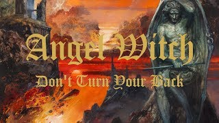 ANGEL WITCH - Don't turn your back